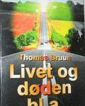 Omslag-Livet-og-døden-bla-Thomas-Bruun